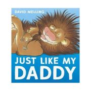Just Like My Daddy - David Melling