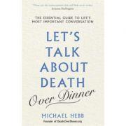 Let's Talk about Death - Michael Hebb