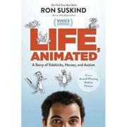 Life, Animated: A Story of Sidekicks, Heroes, and Autism - Ron Suskind
