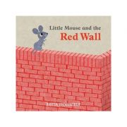 Little Mouse and the Red Wall - Britta Teckentrup