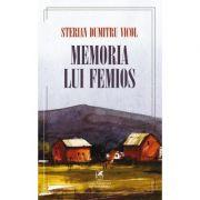 Memoria lui Femios - Sterian Dumitru Vicol