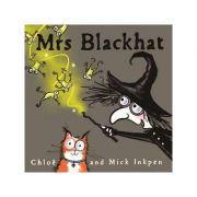 Mrs Blackhat - Mick Inkpen, Chloe Inkpen