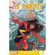Ms. Marvel: Metamorphosis - G. Willow Wilson, Mark Waid, Dan Slott