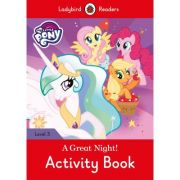 My Little Pony. A Great Night! Activity Book