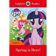 My Little Pony. Spring is Here! Ladybird Readers Level 2