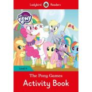 My Little Pony. The Pony Games Activity Book