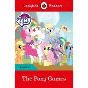 My Little Pony. The Pony Games Ladybird Readers Level 4