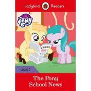 My Little Pony. The Pony School News. Ladybird Readers Level 3