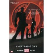 New Avengers Volume 1: Everything Dies - Jonathan Hickman