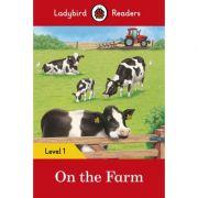On The Farm. Ladybird Readers Level 1