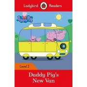 Peppa Pig. Daddy Pig's New Van. Ladybird Readers Level 2