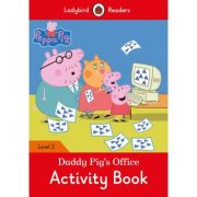 Peppa Pig. Daddy Pig's Office Activity Book