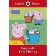 Peppa Pig. Fun with Old Things. Ladybird Readers Level 1