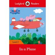 Peppa Pig In A Plane. Ladybird Readers Level 2