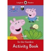 Peppa Pig. In the Garden Activity Book