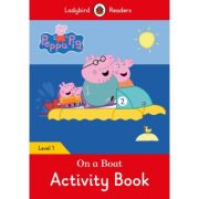 Peppa Pig. On A Boat Activity Book