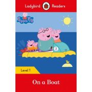 Peppa Pig. On A Boat. Ladybird Readers Level 1