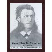 Portret - Alexandru Xenopol, istoric, scriitor si academician roman (PT-AX)