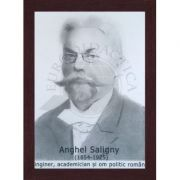 Portret - Anghel Saligny, inginer, academician si om politic (PT-AS)