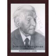 Portret - Dimitrie Mangeron, matematician roman (PT-DM)
