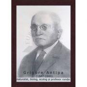 Portret - Grigore Antipa, naturist, ecolog, biolog si profesor roman (PT-GA)