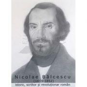 Portret - Nicolae Balcescu, istoric, scriitor si revolutionar roman (PT-NB)