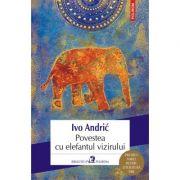 Povestea cu elefantul vizirului - Ivo Andric