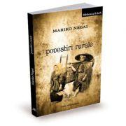 Povestiri rurale - Mariko Nagai