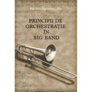 Principii de orchestratie in Big Band - Nicu Dumitrescu Nae
