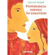 Psihologia iubirii in cugetari (editie tiparita) - László Fodor