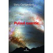 Pulsul cuantic - Liviu Cangeopol