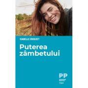 Puterea zambetului - Isabelle Crouzet