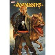 Runaways Vol. 7: Live Fast - Brian K. Vaughan