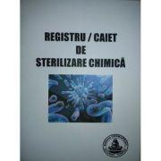 Registru/caiet de sterilizare chimica - format a5
