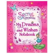 Secret Kingdom: My Dreams and Wishes Notebook - Rosie Banks