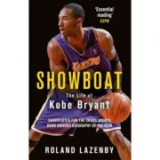 Showboat: The Life of Kobe Bryant - Roland Lazenby