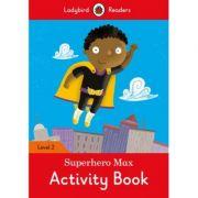 Superhero Max. Ladybird Readers Level 2