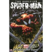 Superior Spider-man - Volume 1: My Own Worst Enemy - Dan Slott