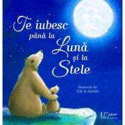 Te iubesc pana la Luna si la Stele - Tim Warnes
