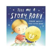 Tell Me a Story, Rory - Jeanne Willis
