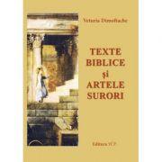 Texte biblice si artele surori - Veturia Dimoftache