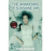 The Awakening of Sunshine Girl - Paige McKenzie, Alyssa Sheinmel