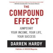 The Compound Effect - Darren Hardy