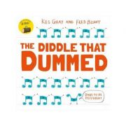 The Diddle That Dummed - Kes Gray