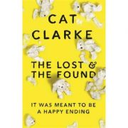 The Lost and the Found - Cat Clarke