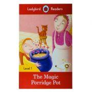 The Magic Porridge Pot. Ladybird Readers Level 1