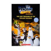 The Penguins of Madagascar. The Lost Treasure Of The Golden Squirrel - Nicole Taylor