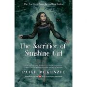 The Sacrifice of Sunshine Girl - Paige McKenzie, Nancy Ohlin