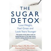 The Sugar Detox - Brooke Alpert, Patricia Farris