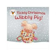 Tickly Christmas Wibbly Pig - Mick Inkpen